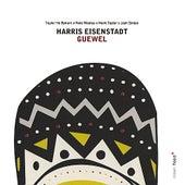 Guewel by Harris Eisenstadt