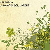 Tributo a la Mancha del Jardin by Various Artists