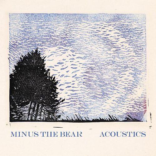 Play & Download Acoustics by Minus the Bear | Napster