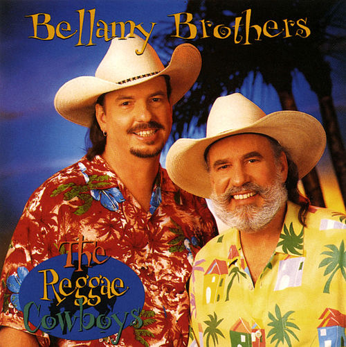 Reggae Cowboys by Bellamy Brothers