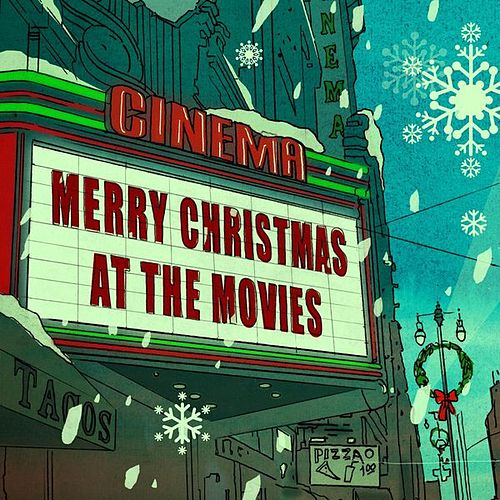 Play & Download Merry Christmas At The Movies by Various Artists | Napster