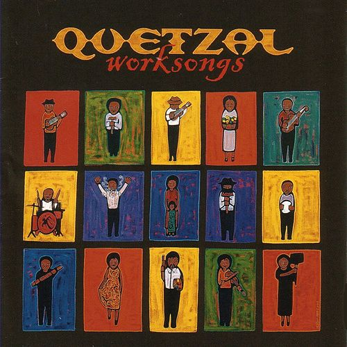 Play & Download Worksongs by Quetzal | Napster