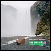 Play & Download Everything is Borrowed by The Streets | Napster