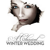 Play & Download A Classical Winter Wedding by Various Artists | Napster