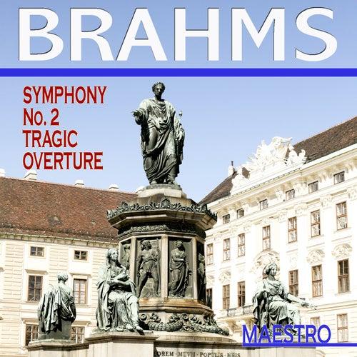 Brahms: Symphony No. 2, Tragic Overture by Various Artists
