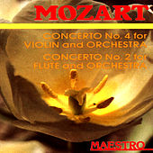 Play & Download Mozart: Concerto No.4 For Violin And Orchestra,Concerto No.2 For Flute And Orchestra by Various Artists | Napster