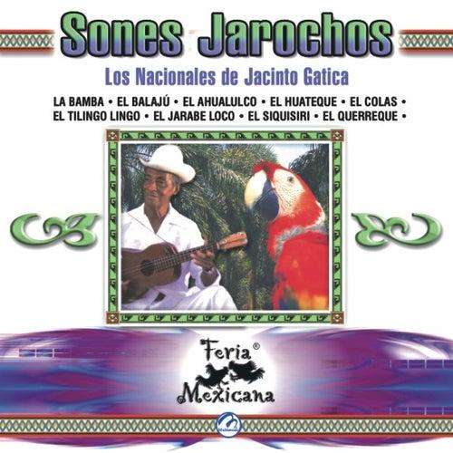 Play & Download Sones Jarochos  Los Nacionales De Jacinto Gatica  Feria Mexicana by Los Nacionales De Jacinto Gatica | Napster