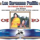 Play & Download Las Hermanas Padilla Con El Mariachi Vargas De Tecatitlan  Los Exitos  Feria Mexicana by Mariachi Vargas de Tecalitlan | Napster