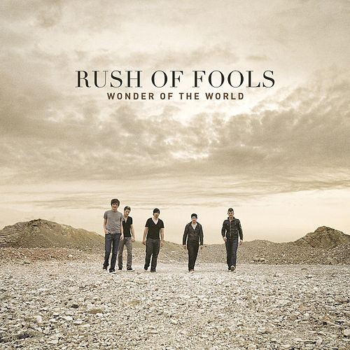Play & Download Wonder Of The World by Rush Of Fools | Napster