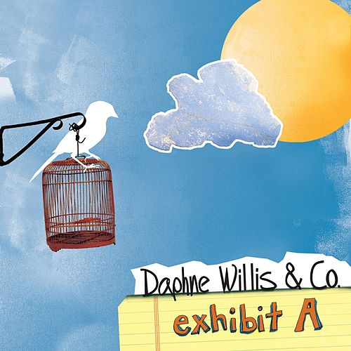 Play & Download Exhibit A - EP by Daphne Willis | Napster