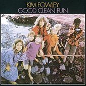Good Clean Fun by Kim Fowley