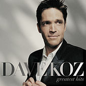 Play & Download Greatest Hits by Dave Koz | Napster
