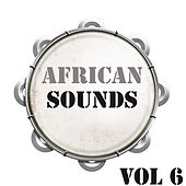 African Sounds Vol.6 by Various Artists