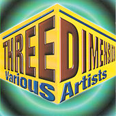 Three Dimension von Various Artists