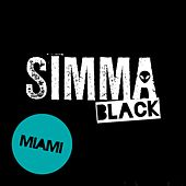 Play & Download Simma Black Presents Miami 2016 - EP by Various Artists | Napster