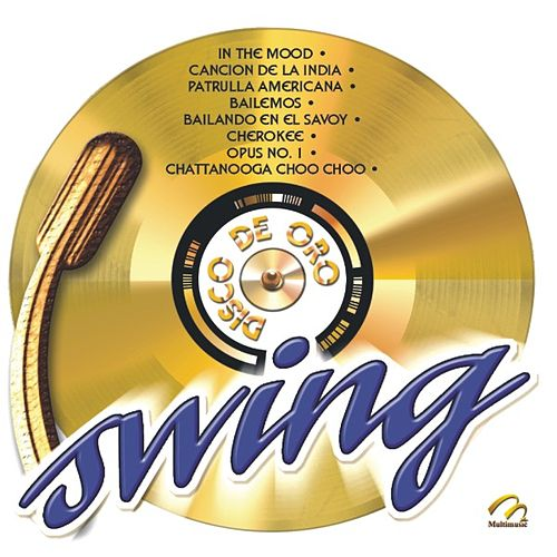Disco De Oro  Swing by Sounds Unlimited