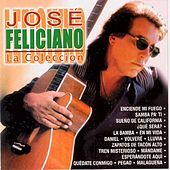 Jose Feliciano  La Coleccion by Jose Feliciano