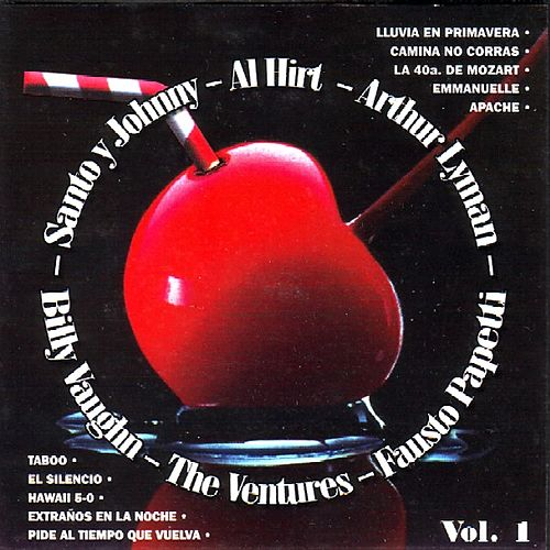 Play & Download Santo  Johnny  Billy Vaughn  Sounds Unlimited Orchestra  Arthur Lyman  Al Hirt  The Ventures  Fausto Papetti Vol.1 by Various Artists | Napster
