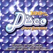 100% Disco (Pure Gold Hits) by Various Artists