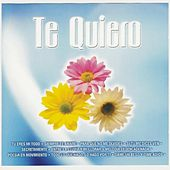 Play & Download Te Quiero by Sounds Unlimited | Napster