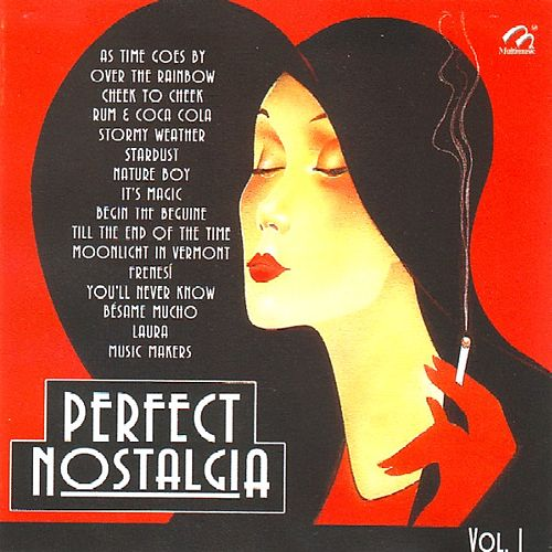 Play & Download Perfect Nostalgia Vol. 1 by Various Artists   Napster