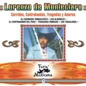 Lorenzo De Monteclaro  Corridos, Contrabandos, Tragedias Y Amores  Feria Mexicana by Lorenzo De Monteclaro