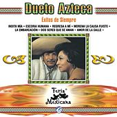 Play & Download Dueto Azteca  Exitos De Siempre  Feria Mexicana by Dueto Azteca | Napster