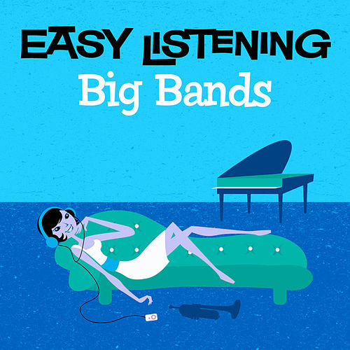 Play & Download Easy Listening: Big Bands by 101 Strings Orchestra | Napster