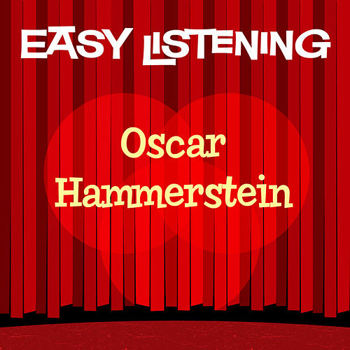 Play & Download Easy Listening: Oscar Hammerstein by 101 Strings Orchestra | Napster