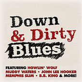 Down and Dirty Blues by Various Artists