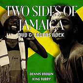 Two Sides of Jamaica Dub & Lovers Rock by Various Artists