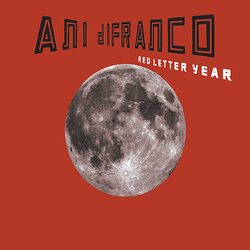 Play & Download Red Letter Year by Ani DiFranco | Napster