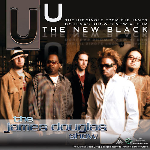 Play & Download U by The James Douglas Show | Napster
