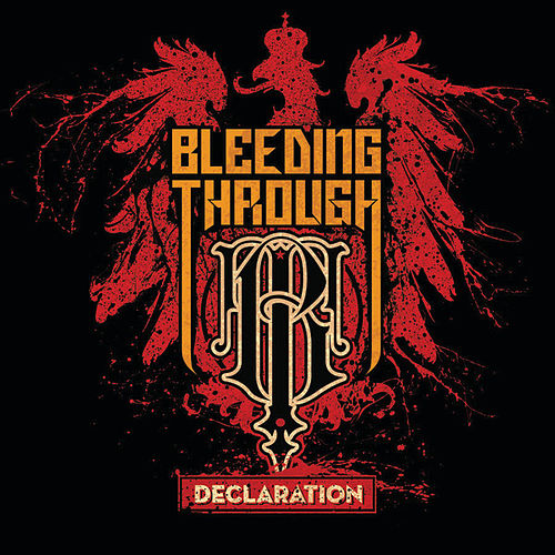 Declaration by Bleeding Through