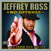Play & Download Jeffrey Ross: No Offense- Live From New Jersey by Jeffrey Ross | Napster