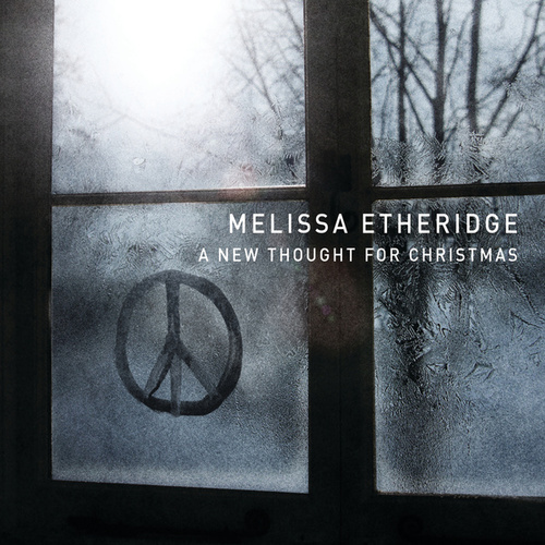 A New Thought For Christmas by Melissa Etheridge
