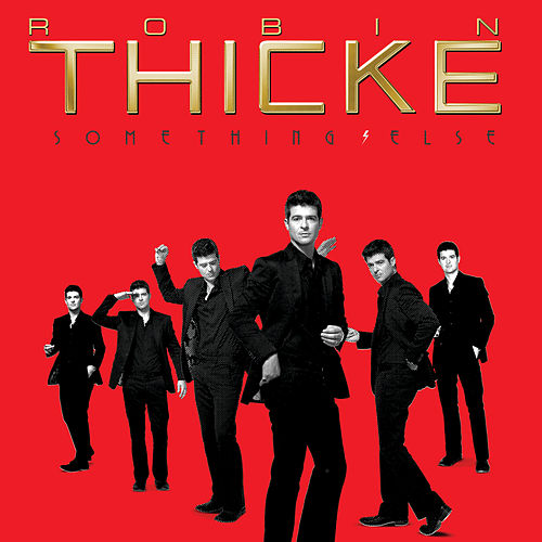 Play & Download Something Else by Robin Thicke | Napster