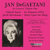 DEGAETANI, Jan: Jan DeGaetani in Concert, Vol. 1 by Various Artists