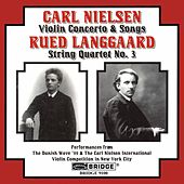 Play & Download NIELSEN: Violin Concerto / LANGGAARD: String Quartet No. 3 by Various Artists | Napster