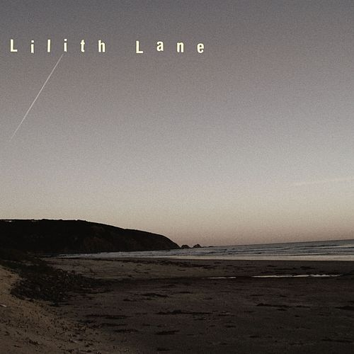Play & Download Lilith Lane by Lilith Lane | Napster