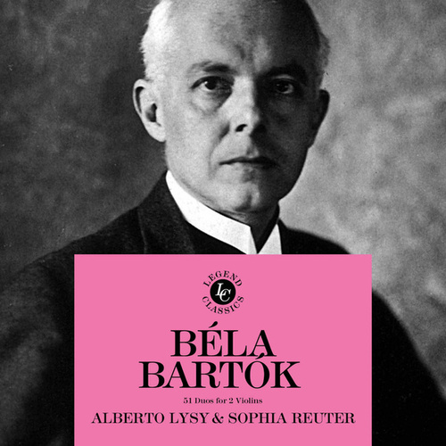 Play & Download Béla Bartók: 51 Duos For Violins by Alberto Lysy | Napster