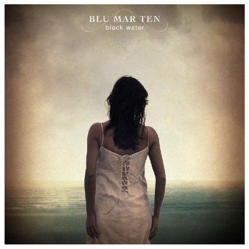 Play & Download Blackwater by Blu Mar Ten | Napster