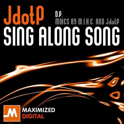 Play & Download Sing Along Song by Jdotp | Napster