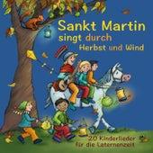 Play & Download Sankt Martin singt durch Herbst und Wind: 20 Kinderlieder für die Laternenzeit by Various Artists | Napster