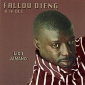 Play & Download Licii Jamano by Fallou Dieng | Napster