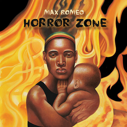 Play & Download Horror Zone by Max Romeo | Napster