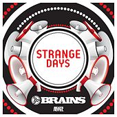 Play & Download Strange Days by The Brains | Napster