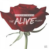 Play & Download The Alive Project by David Rush | Napster