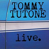 Play & Download Tommy Tutone Live by Tommy Tutone | Napster