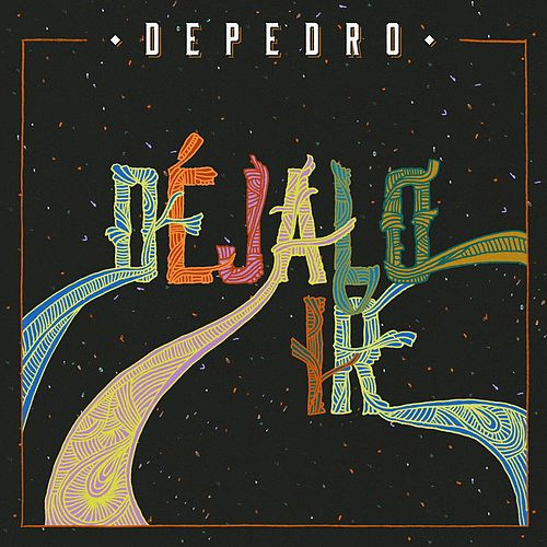 Play & Download Déjalo ir by DePedro | Napster